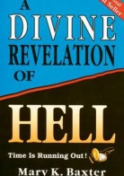 A Divine Revelation of Hell by Mary K. Baxter Pdf