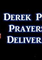 Pastor Derek Princes Deliverance from addictions, etc.